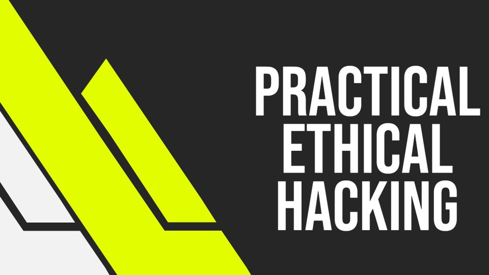 Practical Ethical Hacking